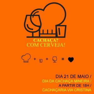 """""""Cachaça? Com Cerveja!"""" no Via Cristina – BH"""