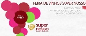 Feira de Vinhos Super Nosso 2015 no Espaço Meet – BH